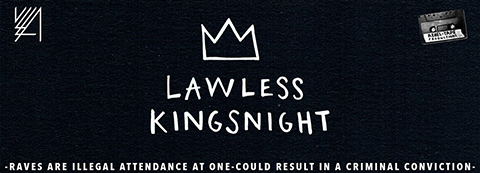 LAWLESS // KINGSNIGHT