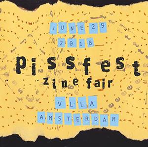 PISSFEST 2018 // ZINE FAIR
