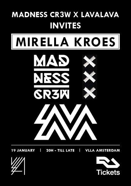 MADNESS CR3W X LAVALAVA: MIRELLA KROES
