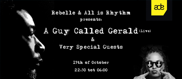 ADE // A GUY CALLED GERALD (live) & Special guests // FREE ENTRANCE